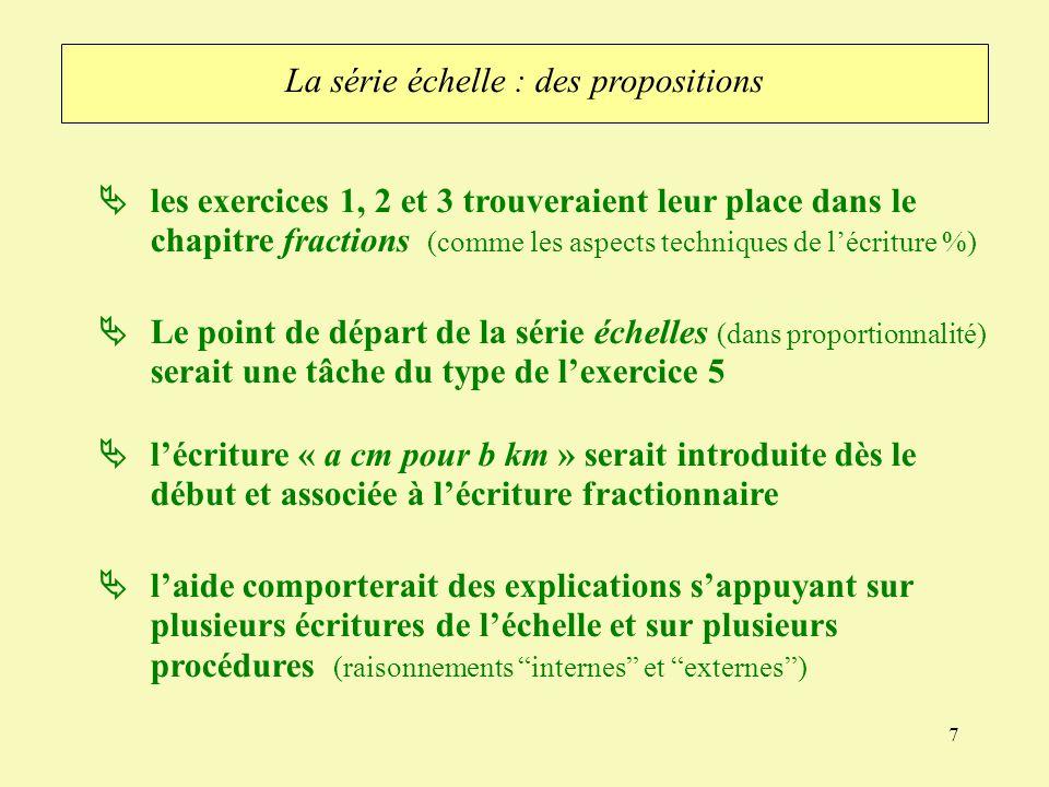 7 laide comporterait des explications sappuyant sur plusieurs écritures de léchelle et sur plusieurs procédures (raisonnements internes et externes) L