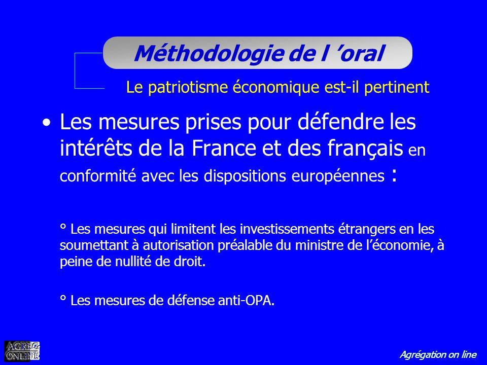 Agrégation on line Méthodologie de l oral Le patriotisme économique est-il pertinent Les mesures prises pour défendre les intérêts de la France et des