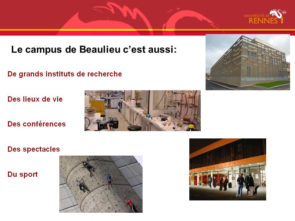 Le campus de Beaulieu cest aussi: