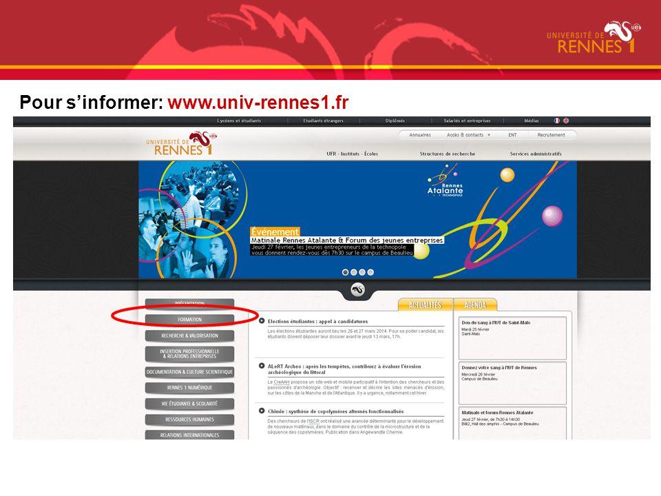Pour sinformer: www.univ-rennes1.fr