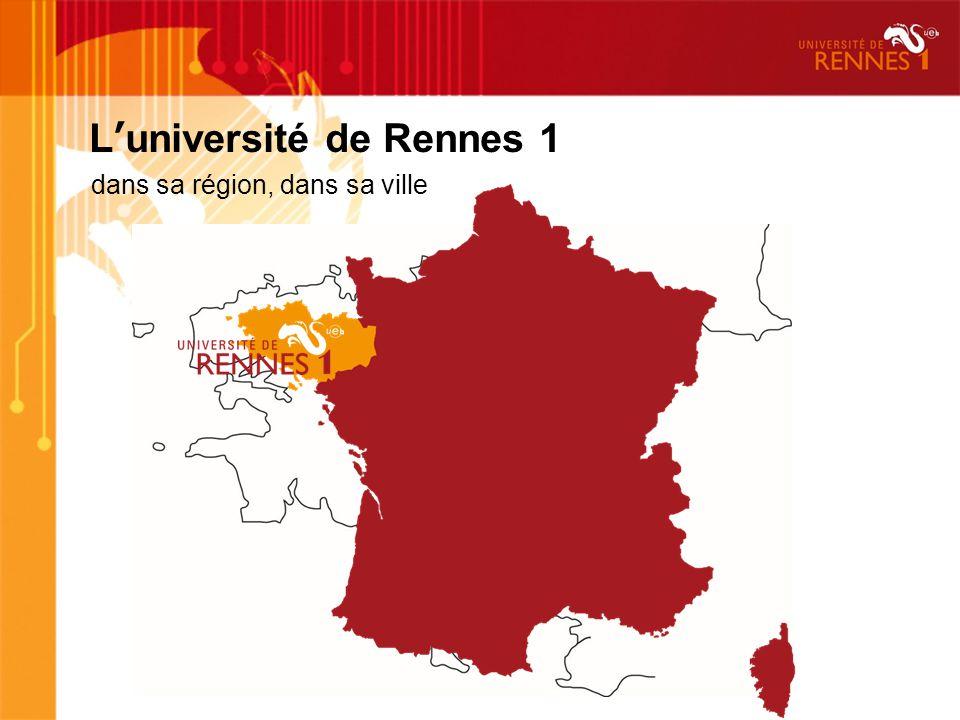 Luniversité de Rennes 1 dans sa région, dans sa ville