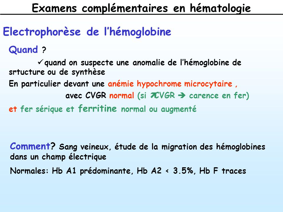 Examens complémentaires en hématologie Electrophorèse de lhémoglobine Quand .