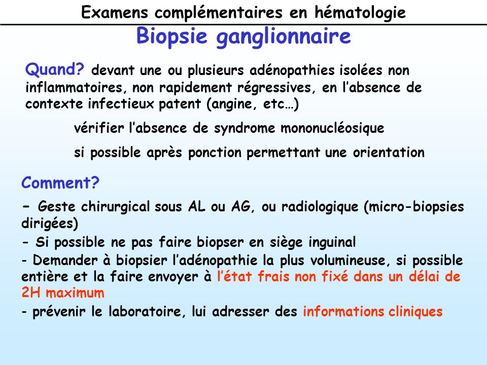 Examens complémentaires en hématologie Biopsie ganglionnaire Quand.