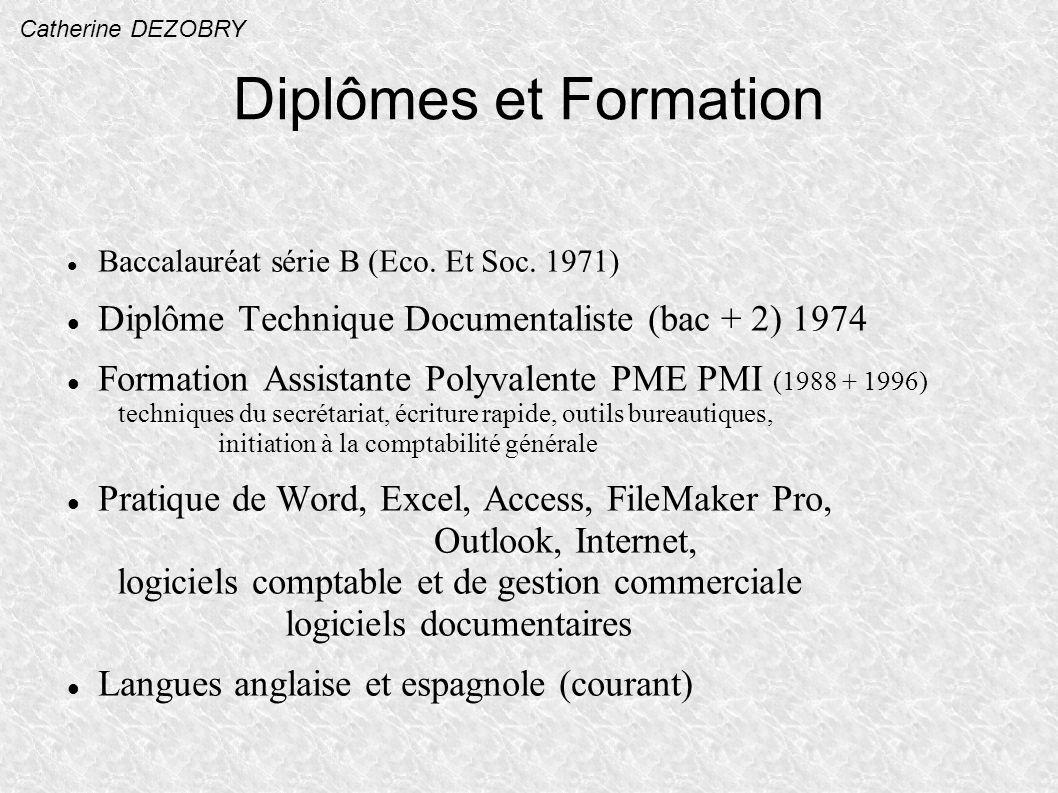Diplômes et Formation Baccalauréat série B (Eco.Et Soc.