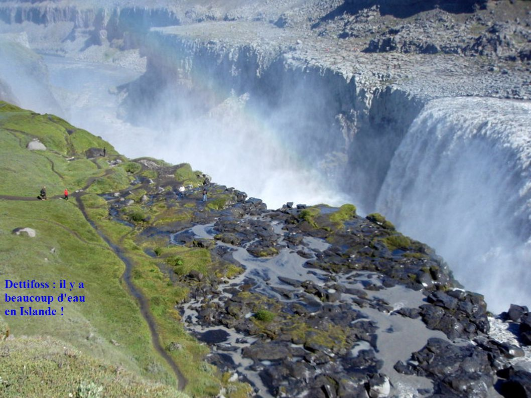 Dettifoss : il y a beaucoup d'eau en Islande !