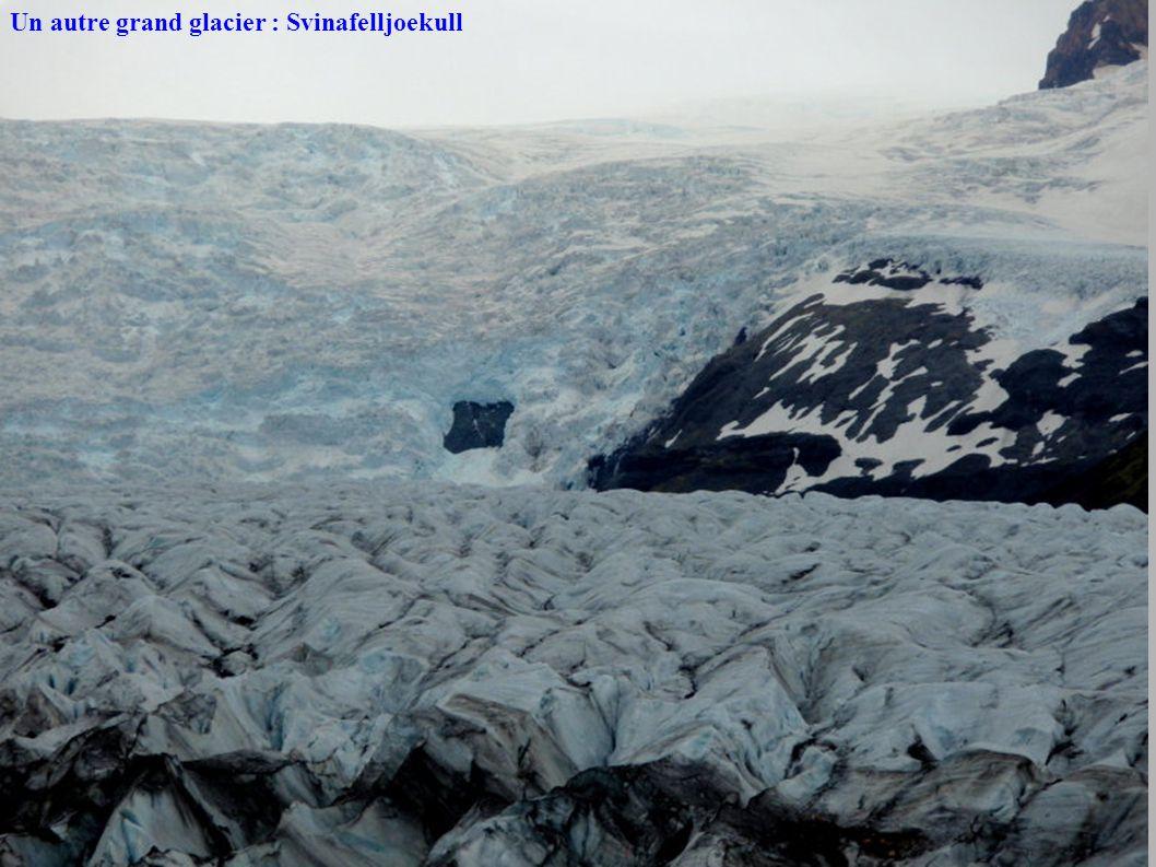 Un autre grand glacier : Svinafelljoekull