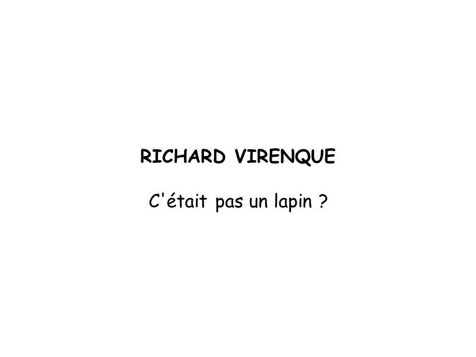 RICHARD VIRENQUE C était pas un lapin ?