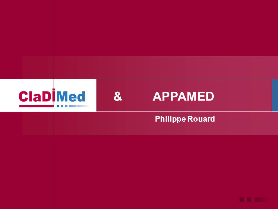Philippe Rouard &APPAMED