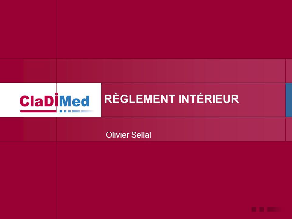 RÈGLEMENT INTÉRIEUR Olivier Sellal