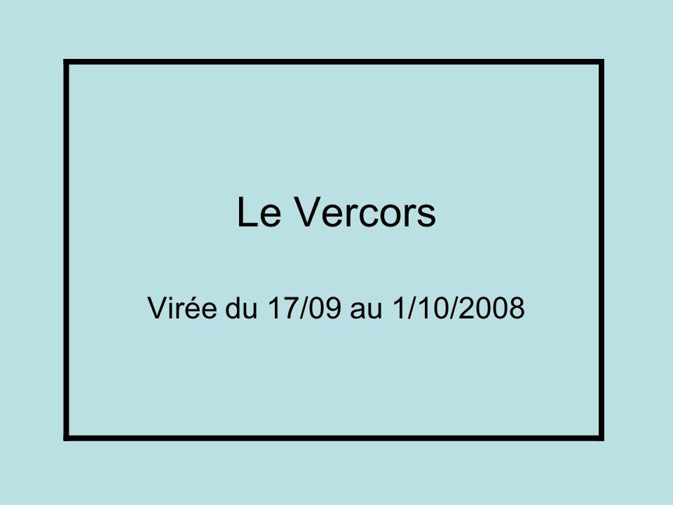 Le Vercors Virée du 17/09 au 1/10/2008