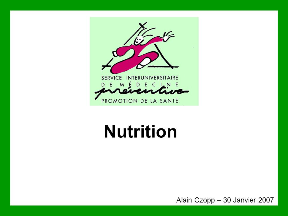 Nutrition Alain Czopp – 30 Janvier 2007