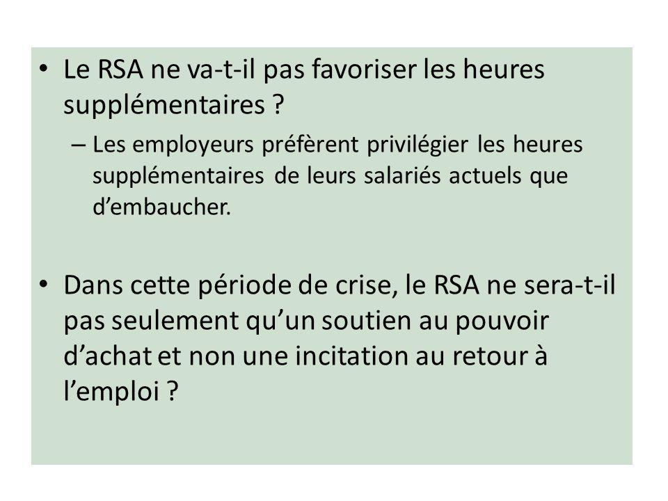 Le RSA ne va-t-il pas favoriser les heures supplémentaires .