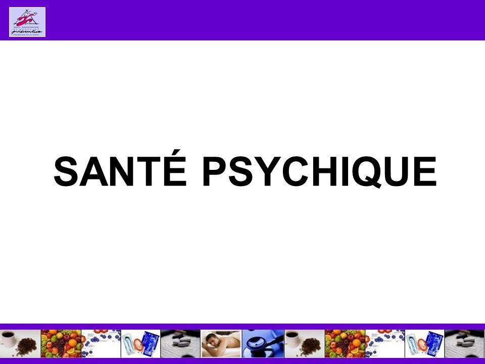 SANTÉ PSYCHIQUE