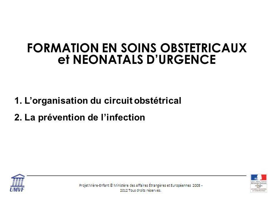 FORMATION EN SOINS OBSTETRICAUX et NEONATALS DURGENCE 1.