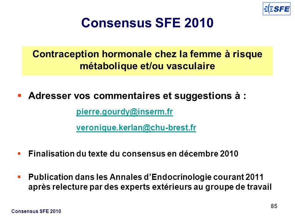 85 Adresser vos commentaires et suggestions à : pierre.gourdy@inserm.fr veronique.kerlan@chu-brest.fr Finalisation du texte du consensus en décembre 2