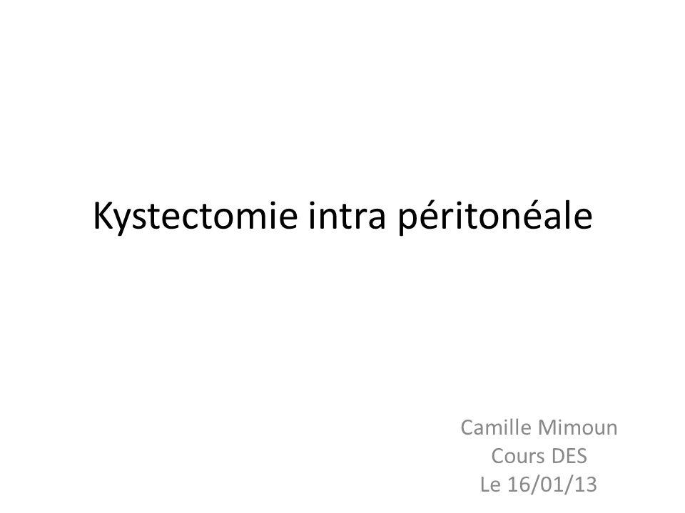 Cas particulier: endométriome Ouverture du kyste par mobilisation ovaire attaché par face latérale dans fossette ovarienne Aspiration du « liquide chocolat » Exérèse zone qui était accolée à lovaire avec ciseaux car pas de plan entre kyste et cortex Puis, dissection classique par traction divergente douce Au niveau hile, section aux ciseaux car risque hémorragique et demporter stroma ovarien ++ Coagulation implants endométriaux dans fossette ovarienne