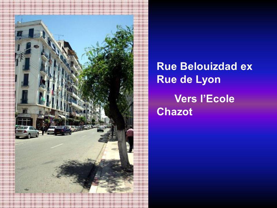 Quartier Belouizdad ex Belcourt Ex Rue Sadi - Carnot