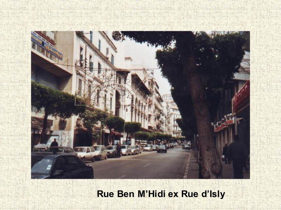 Rue Ben MHidi ex Rue dIsly