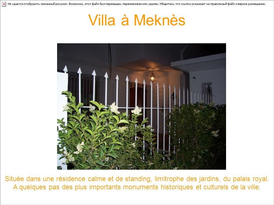 clic gauche pour le défilement des pages merci et bonne visite Villa à Meknès L'accueil Marocain est le premier coup de cœur car il est général à l'en