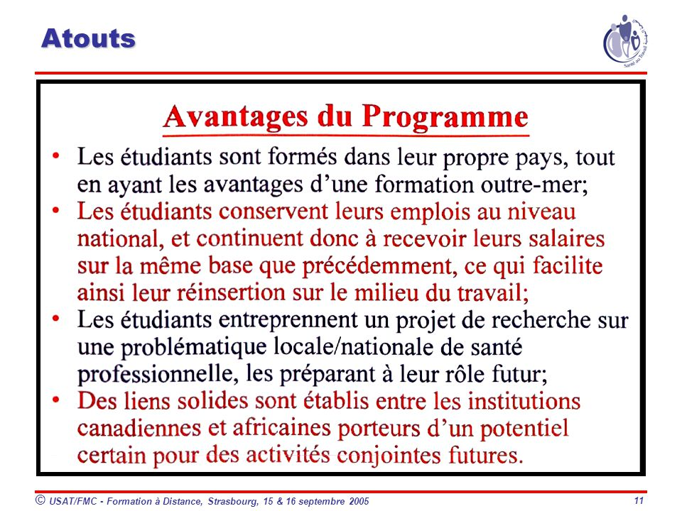 © USAT/FMC - Formation à Distance, Strasbourg, 15 & 16 septembre 2005 11 Atouts