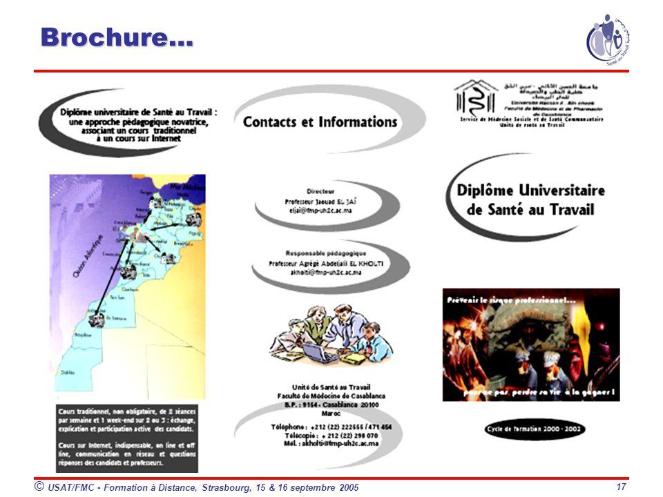 © USAT/FMC - Formation à Distance, Strasbourg, 15 & 16 septembre 2005 17 Brochure…