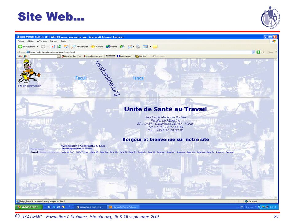 © USAT/FMC - Formation à Distance, Strasbourg, 15 & 16 septembre 2005 20 Site Web…