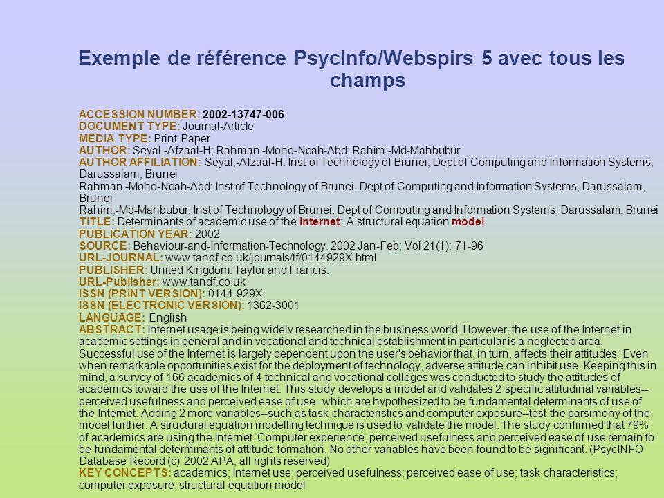 Exemple de référence PsycInfo/Webspirs 5 avec tous les champs ACCESSION NUMBER: 2002-13747-006 DOCUMENT TYPE: Journal-Article MEDIA TYPE: Print-Paper