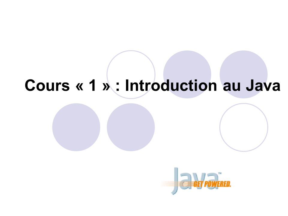 Cours « 1 » : Introduction au Java