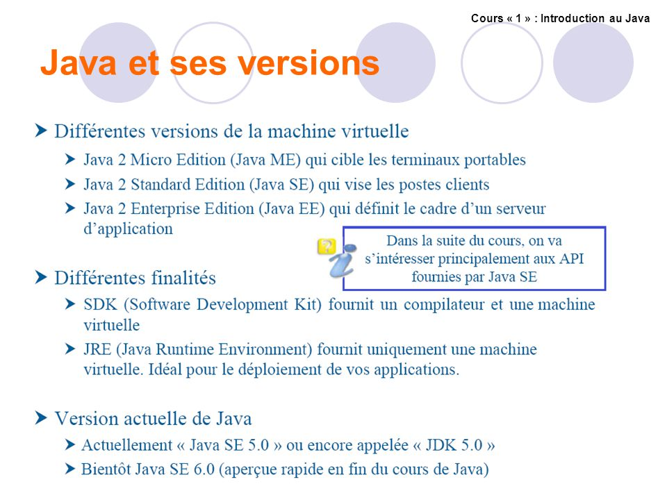 Java et ses versions Cours « 1 » : Introduction au Java