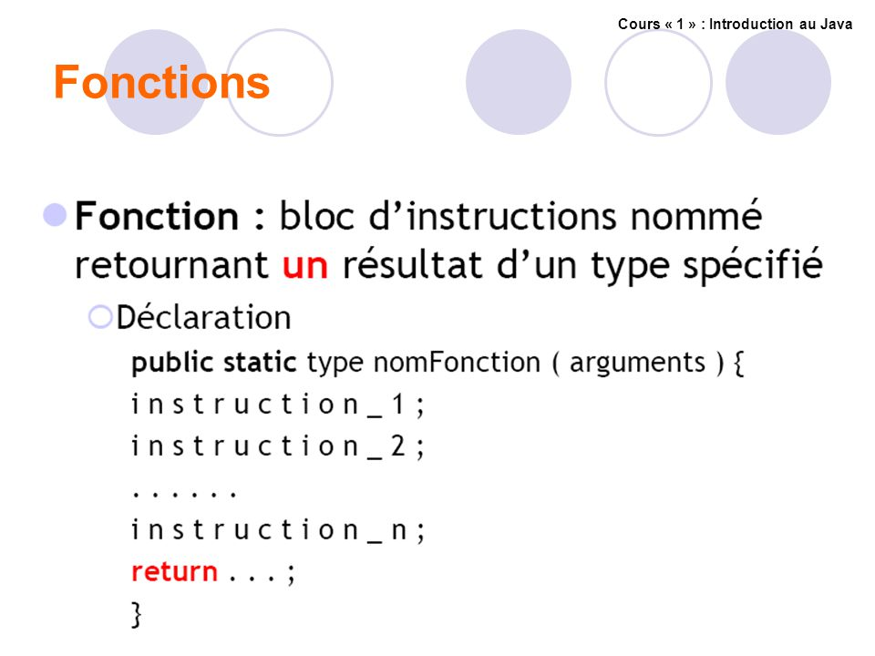 Fonctions Cours « 1 » : Introduction au Java