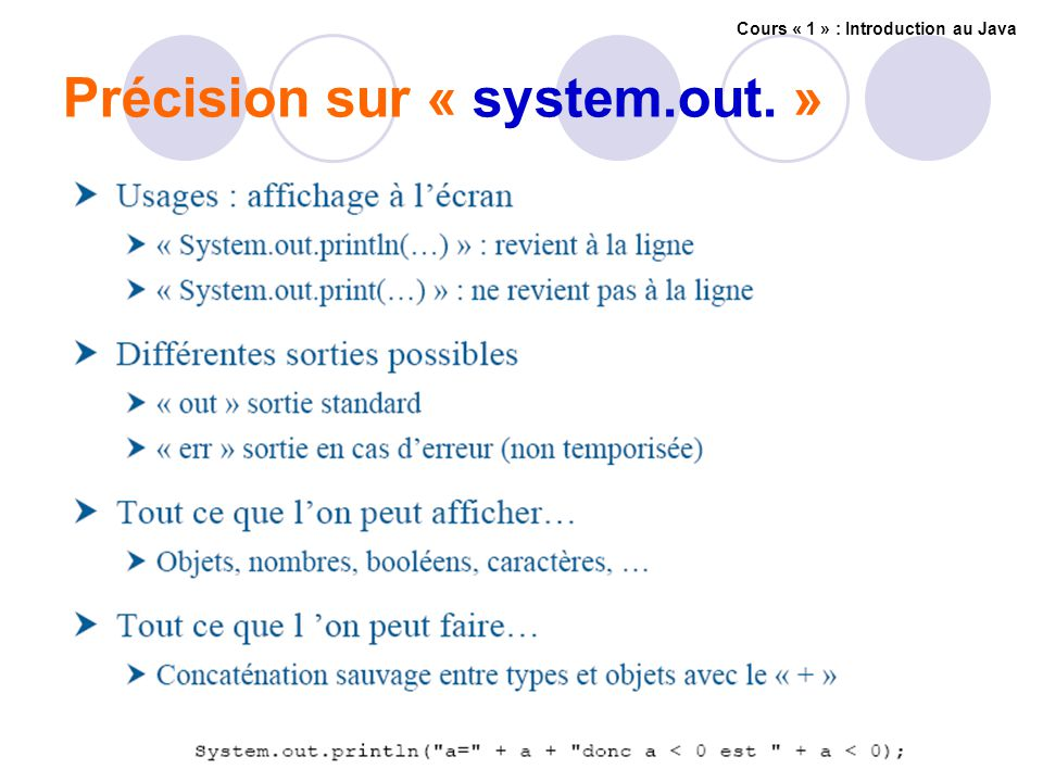 Précision sur « system.out. » Cours « 1 » : Introduction au Java