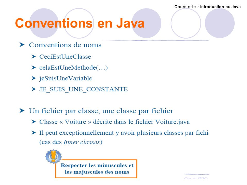 Conventions en Java Cours « 1 » : Introduction au Java