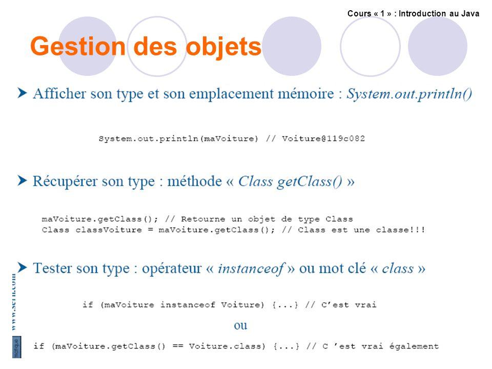 Gestion des objets Cours « 1 » : Introduction au Java