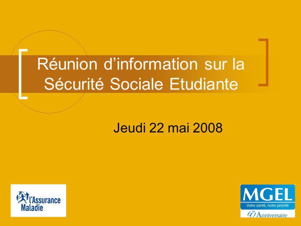 Réunion dinformation sur la Sécurité Sociale Etudiante Jeudi 22 mai 2008