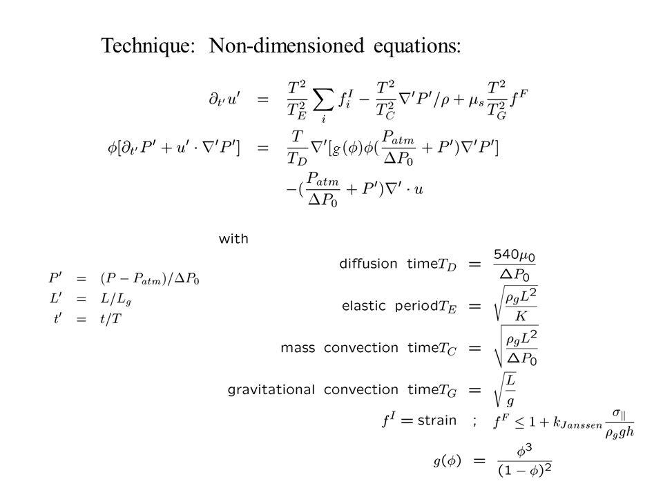 Technique: Non-dimensioned equations: g