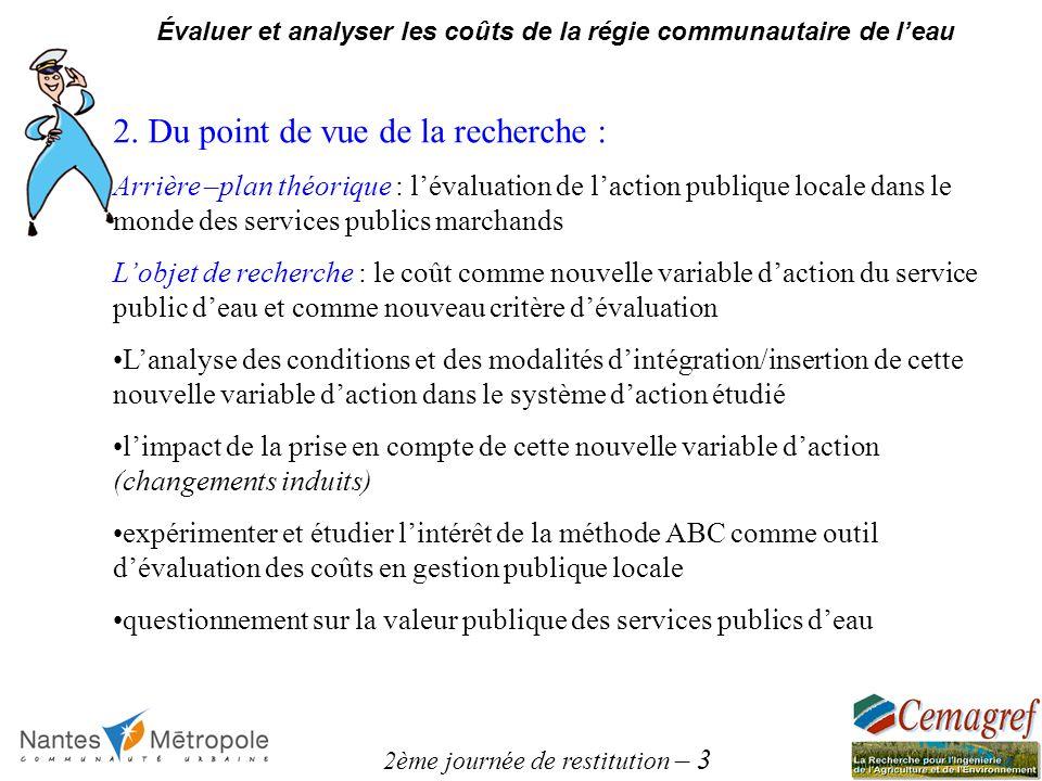 2ème journée de restitution – 3 Évaluer et analyser les coûts de la régie communautaire de leau 2.