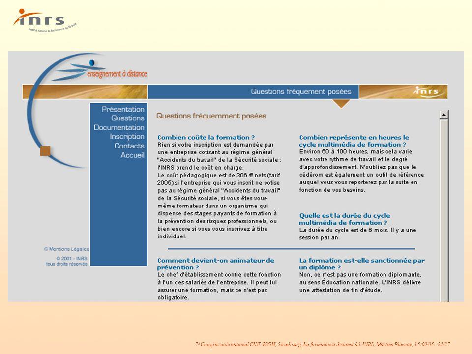 7 è Congrès international CIST-ICOH, Strasbourg. La formation à distance à lINRS, Martine Plawner, 15/09/05 - 21/27
