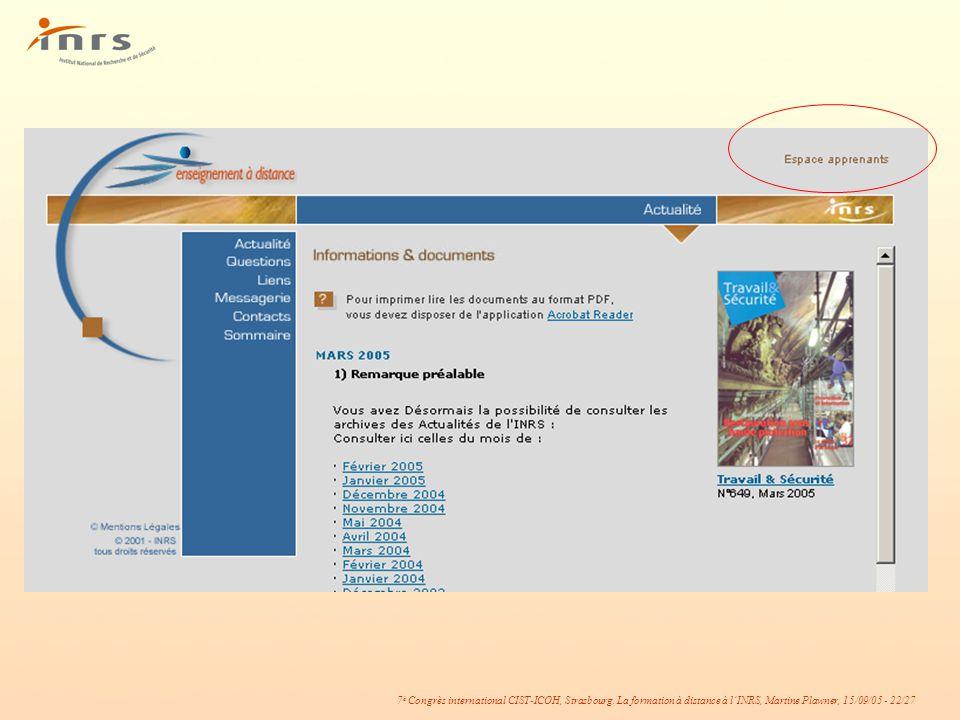7 è Congrès international CIST-ICOH, Strasbourg. La formation à distance à lINRS, Martine Plawner, 15/09/05 - 22/27