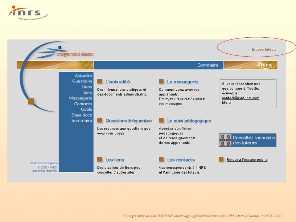 7 è Congrès international CIST-ICOH, Strasbourg. La formation à distance à lINRS, Martine Plawner, 15/09/05 - 24/27