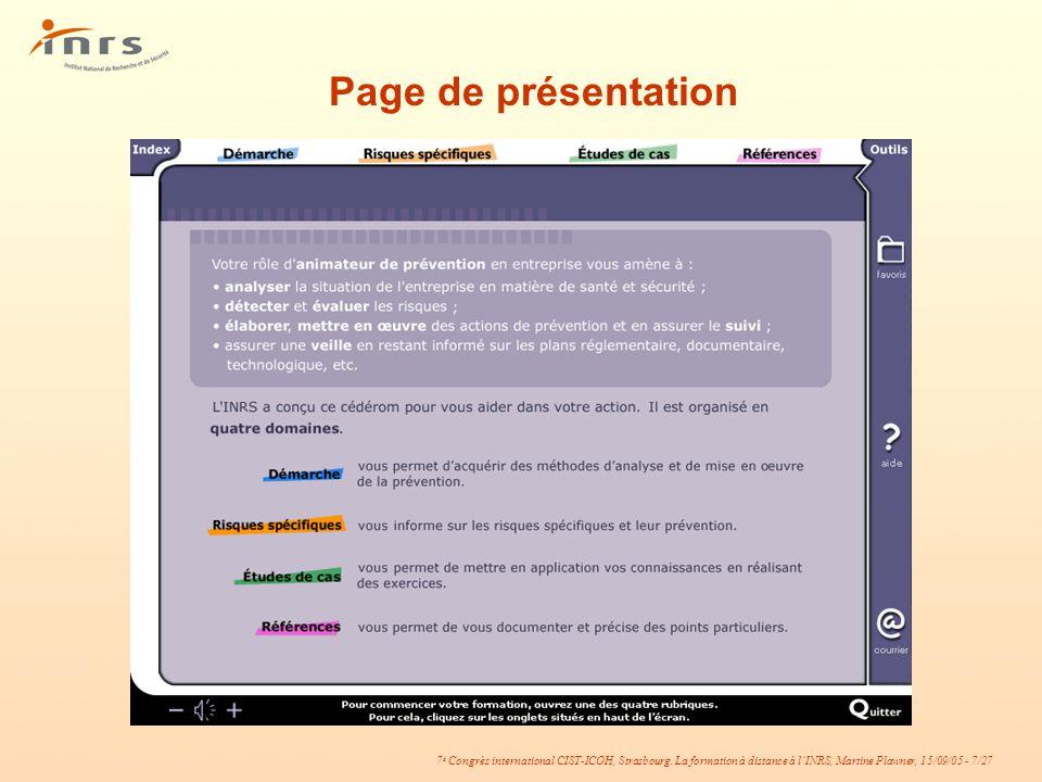 7 è Congrès international CIST-ICOH, Strasbourg. La formation à distance à lINRS, Martine Plawner, 15/09/05 - 7/27 Page de présentation