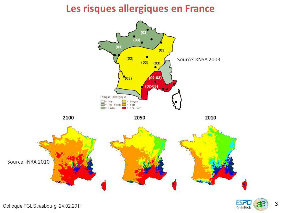 Source: RNSA 2003 Les risques allergiques en France Source: INRA 2010 Colloque FGL Strasbourg 24.02.2011 3