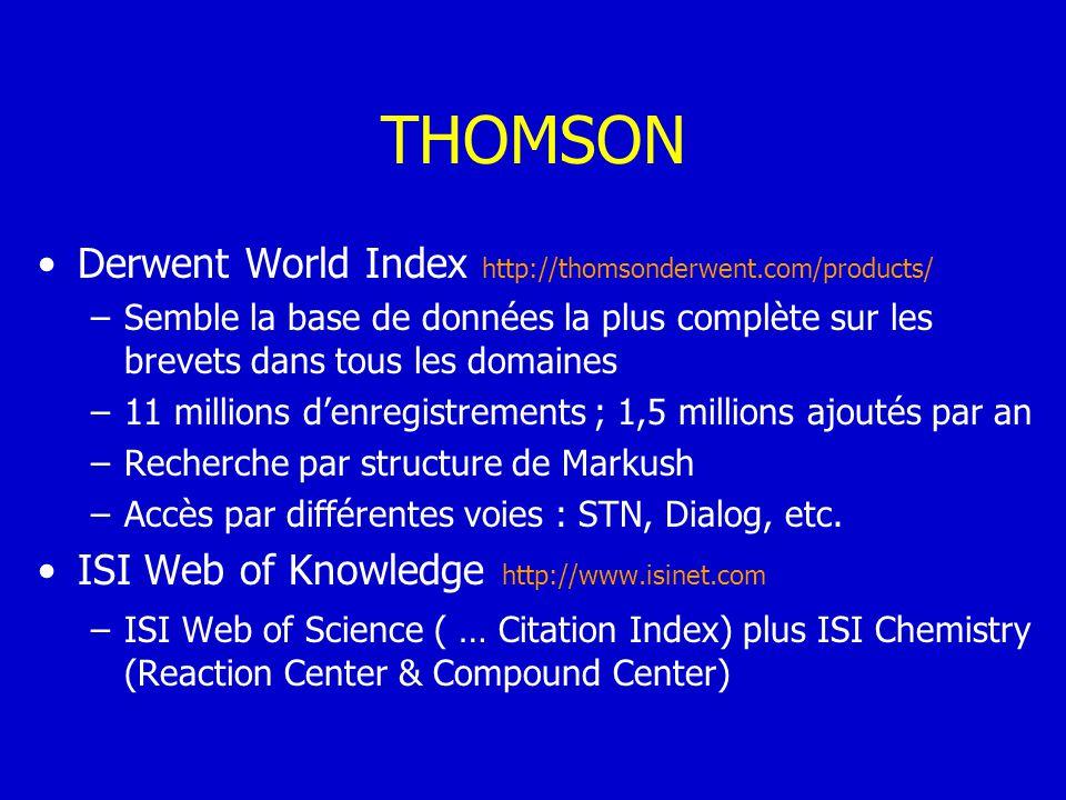 THOMSON Derwent World Index http://thomsonderwent.com/products/ –Semble la base de données la plus complète sur les brevets dans tous les domaines –11