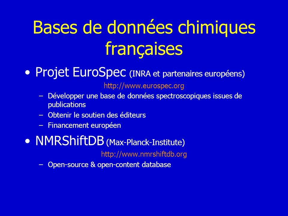 Bases de données chimiques françaises Projet EuroSpec (INRA et partenaires européens) http://www.eurospec.org –Développer une base de données spectros