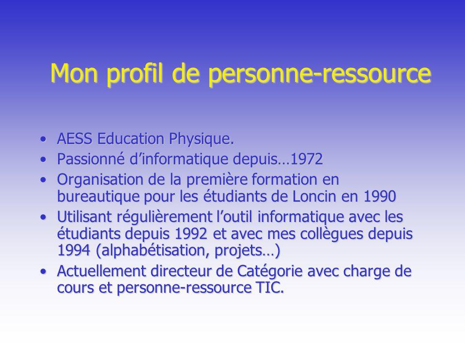Mon profil de personne-ressource AESS Education Physique.AESS Education Physique. Passionné dinformatique depuis…1972Passionné dinformatique depuis…19