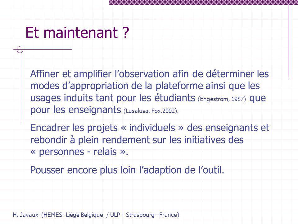 H. Javaux (HEMES- Liège Belgique / ULP - Strasbourg - France) Et maintenant ? Affiner et amplifier lobservation afin de déterminer les modes dappropri
