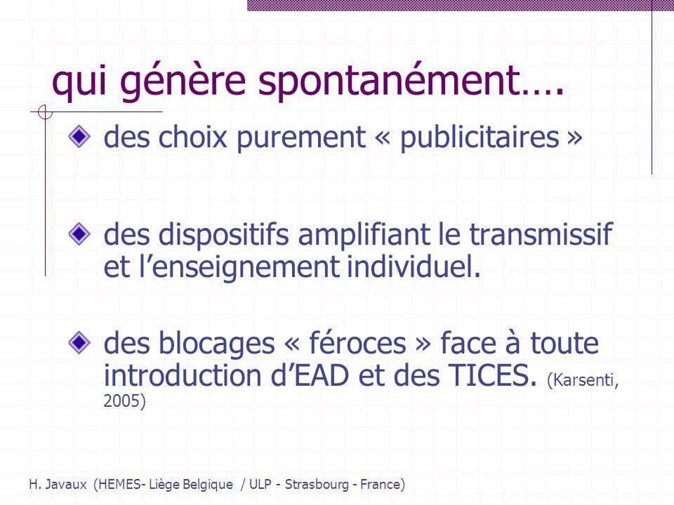 H. Javaux (HEMES- Liège Belgique / ULP - Strasbourg - France) qui génère spontanément….