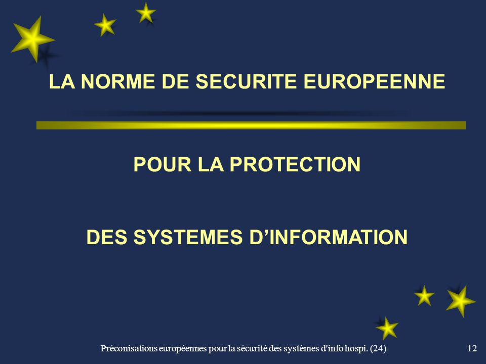 Préconisations européennes pour la sécurité des systèmes d info hospi.
