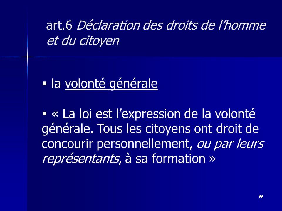 la volonté générale « La loi est lexpression de la volonté générale.