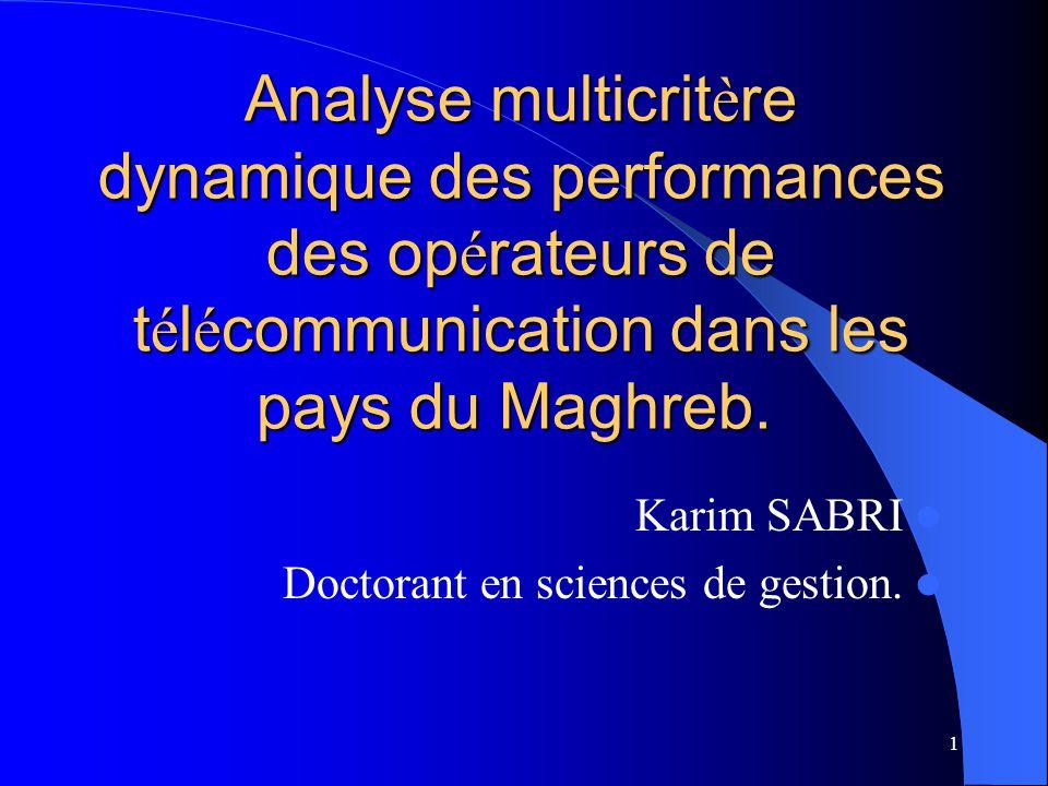 22 Analyse multicrit è re dynamique des performances des op é rateurs de T é l é coms au Maghreb: PROMETHEE II Alg é rie