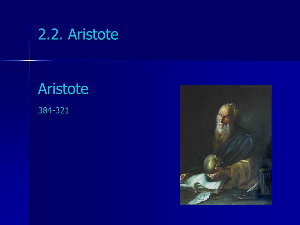 2.2. Aristote Aristote384-321